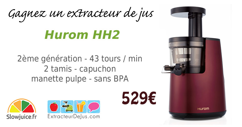 gagnez un extracteur de jus hurom hh 2 me g n ration. Black Bedroom Furniture Sets. Home Design Ideas